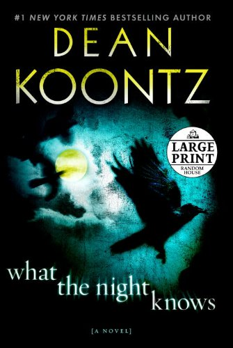 9780739377970: What the Night Knows: A Novel (Random House Large Print)