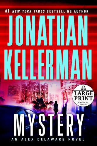 9780739378014: Mystery: An Alex Delaware Novel