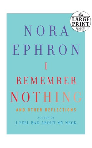 9780739378045: I Remember Nothing: and Other Reflections (Random House Large Print)