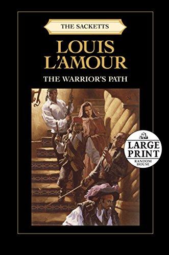 9780739378076: The Warrior's Path: The Sacketts (Random House Large Print (Cloth/paper))