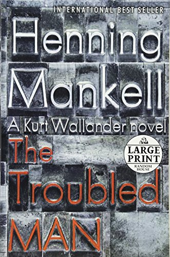 9780739378113: The Troubled Man (Random House Large Print)