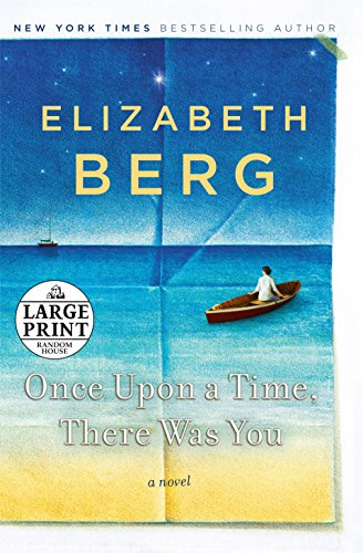 9780739378137: Once Upon a Time, There Was You: A Novel (Random House Large Print)