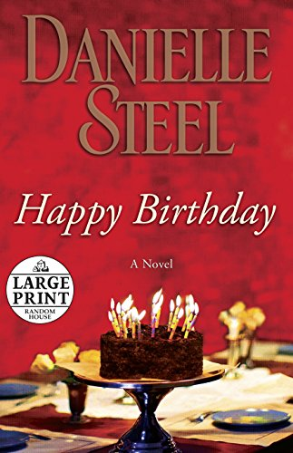 9780739378250: Happy Birthday: A Novel (Random House Large Print)