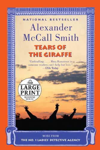 9780739378304: Tears of the Giraffe (No. 1 Ladies' Detective Agency Series)