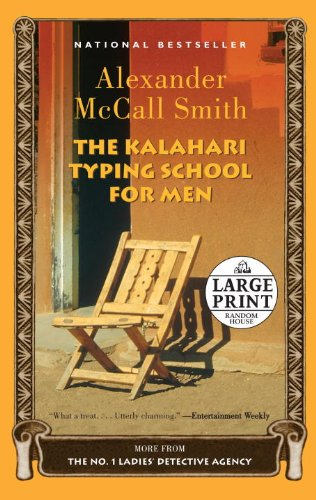 The Kalahari Typing School for Men: A: McCall Smith, Alexander