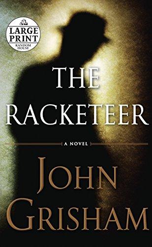 9780739378342: The Racketeer (Random House Large Print)