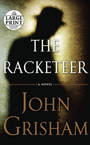 9780739378342: The Racketeer (Random House Large Print)