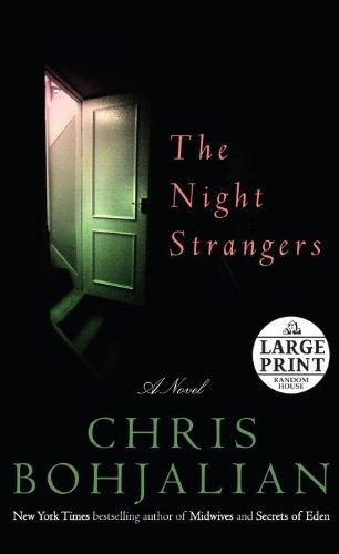 The Night Strangers: A Novel (Random House: Chris Bohjalian