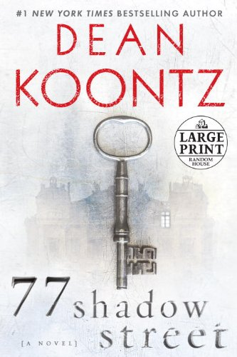 77 Shadow Street: A Novel (Random House Large Print): Koontz, Dean