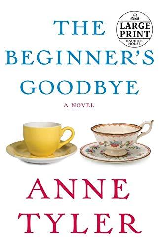 9780739378540: The Beginner's Goodbye (Random House Large Print)