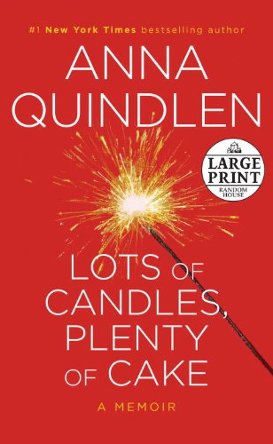 9780739378557: Lots of Candles, Plenty of Cake (Random House Large Print)