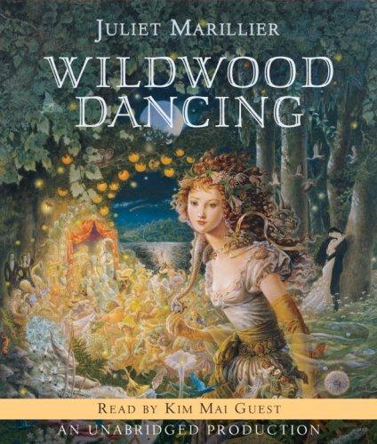 Wildwood Dancing (0739379380) by Juliet Marillier