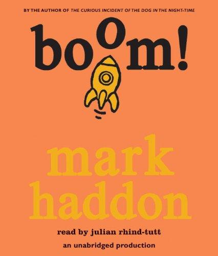 Boom!: Haddon, Mark