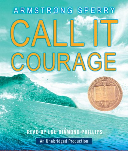 9780739382325: Call it Courage