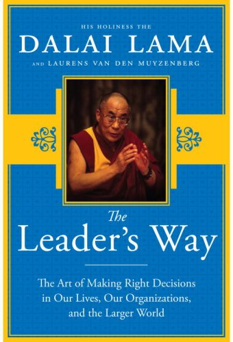9780739383834: The Leader's Way: The Art of Making the Right Decisions in Our Careers, Our Companies, and the World at Large