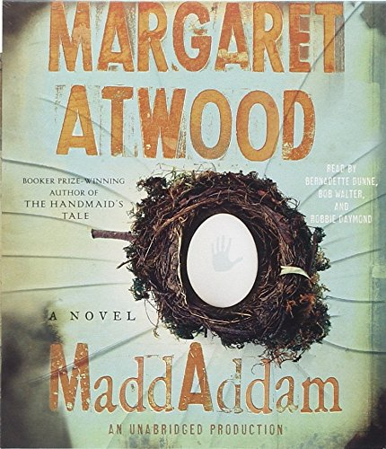 MaddAddam: A Novel (9780739383995) by Margaret Atwood