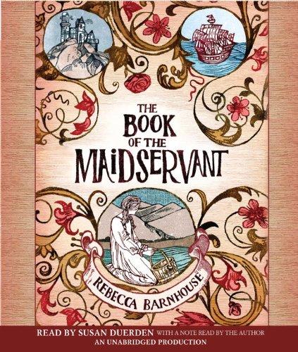 The Book of the Maidservant: Barnhouse, Rebecca