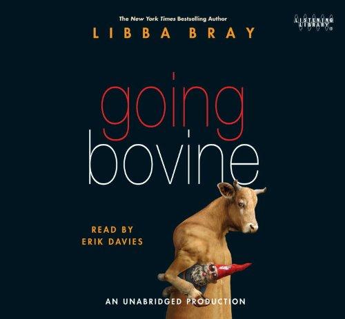Going Bovine: Erik Davies (Narrator) Libba Bray (Author)