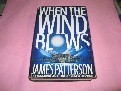 When the Wind Blows: Patterson, James