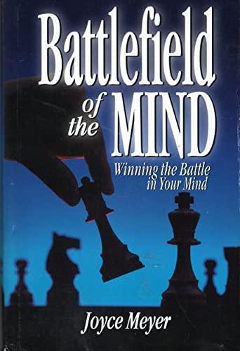 9780739400531: Battlefield of the Mind: Winning the Battle in Your Mind (BATTLEFIELD OF THE MIND)