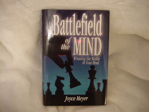 9780739400531: Battlefield of the Mind: Winning the Battle in Your Mind (BATTLEFIELD OF THE MIND)