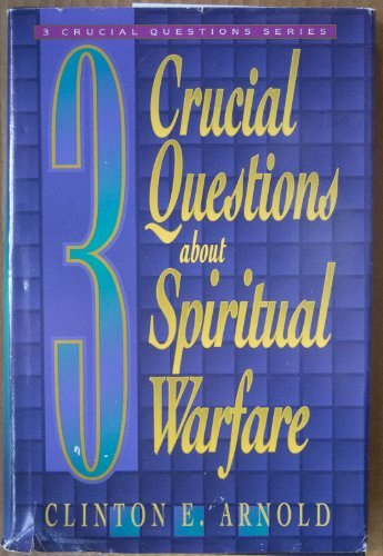 9780739400562: 3 Crucial Questions About Spiritual Warfare