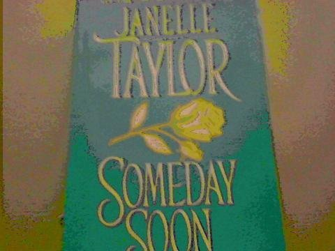 Someday Soon: Taylor, Janelle