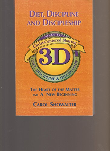9780739401286: Diet, Discipline and Discipleship: the Heart of the Matter and a New Beginning