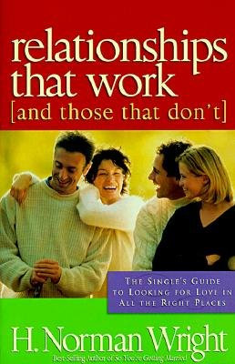 9780739401491: Relationships That Work (and Those That Don't)