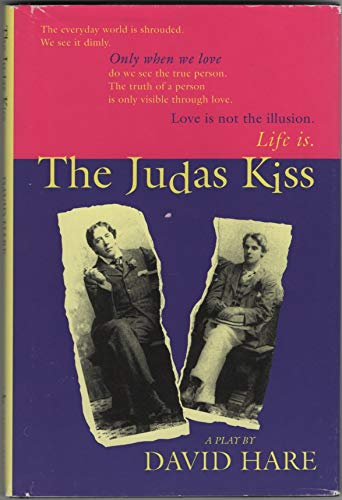 The Judas Kiss: Hare, David