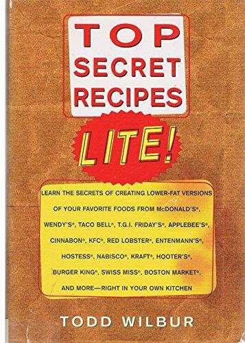 Top Secret Recipes Lite: Todd Wilbur