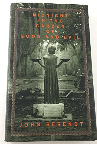 9780739401811: MIDNIGHT IN THE GARDEN OF GOOD AND EVIL: A Savannah Story.