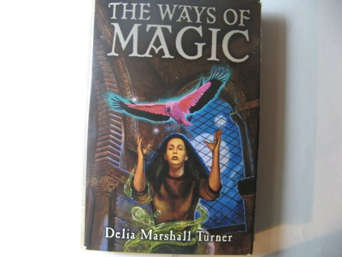 9780739401927: THE WAYS OF MAGIC: Nameless Magery; Of Swords and Spells