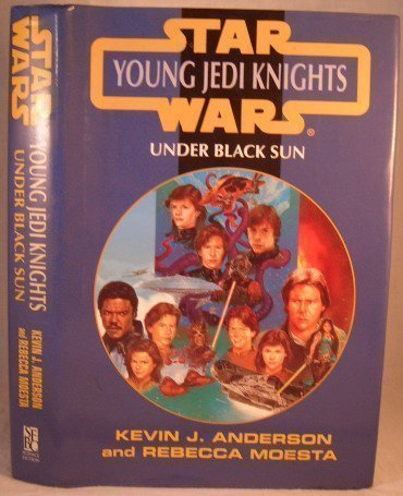 9780739401934: Under Black Sun (Star Wars Young Jedi Knights)