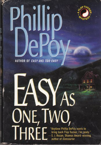 Easy as One, Two, Three (Flap Tucker Mysteries) (0739402048) by Phillip Depoy