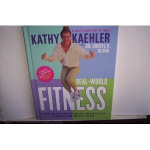 Real-World Fitness (Fun and Innovative Ways to Help You Sneak in Activity at Home, at Work, and ...