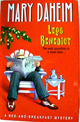 Legs Benedict (A Bed-And-Breakfast Mystery): Mary Daheim