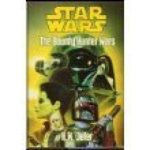 Star Wars: the bounty hunter wars: K. W. Jeter