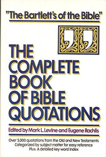 9780739402924: The Complete Book of Bible Quotations