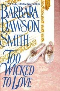Too Wicked to Love: Barbara Dawson Smith