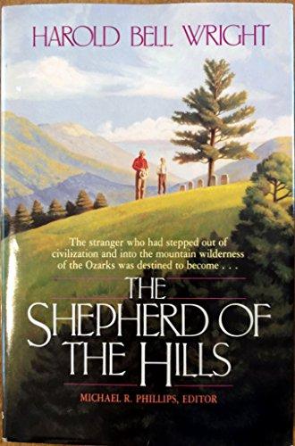 The Shephard of the Hills: Harold Bell Wright