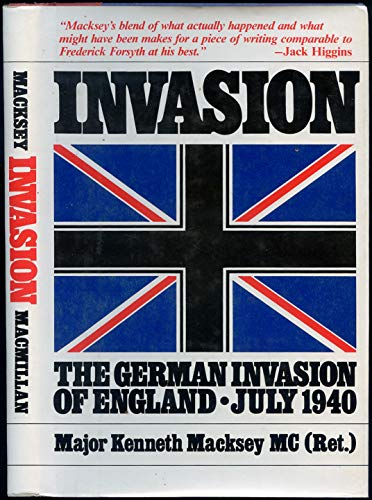 Invasion: The German Invasion of England July 1940 (0739403702) by Macksey Kenneth
