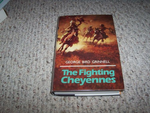 9780739403730: The Fighting Cheyennes (The Civilization of the American Indian Series)
