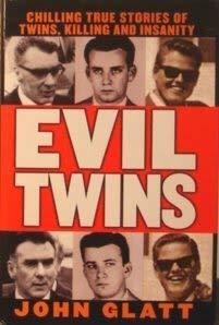 Evil Twins (0739403966) by Glatt, John