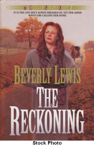 9780739404225: The Reckoning: The Heritage of Lancaster County 3