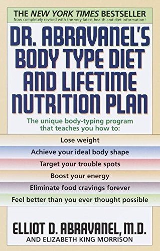 9780739404249: Dr. Abravanel's Body Type Diet and Lifetime Nutrition Plan by M.D. Elliot D. Abravanel (1999) Hardcover