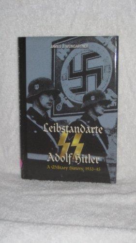 9780739404256: Leibstandarte SS Adolf Hitler, 1933-1945
