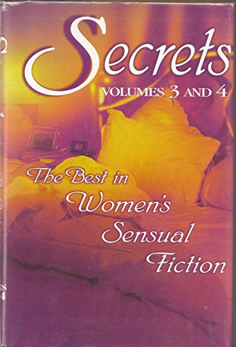 9780739404270: Secrets: Volumes 3 and 4: The Best in Women's Sensual Fiction