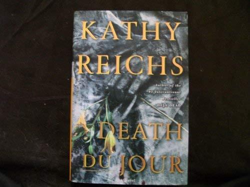 Death Du Jour: Reichs, Kathy