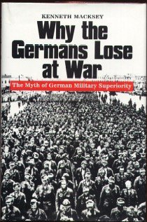9780739404607: Why the Germans Lose At War